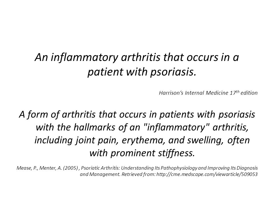 An inflammatory arthritis that occurs in a patient with psoriasis.