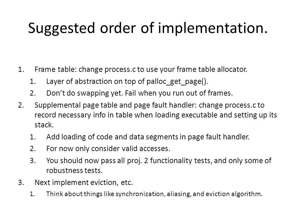 Suggested order of implementation.