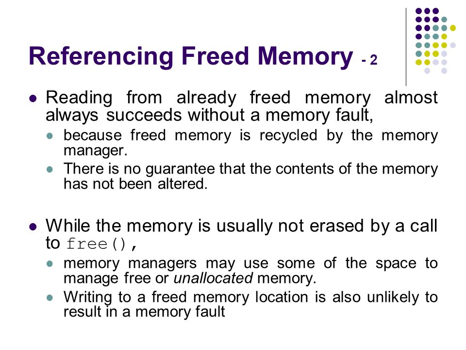 Referencing Freed Memory - 2
