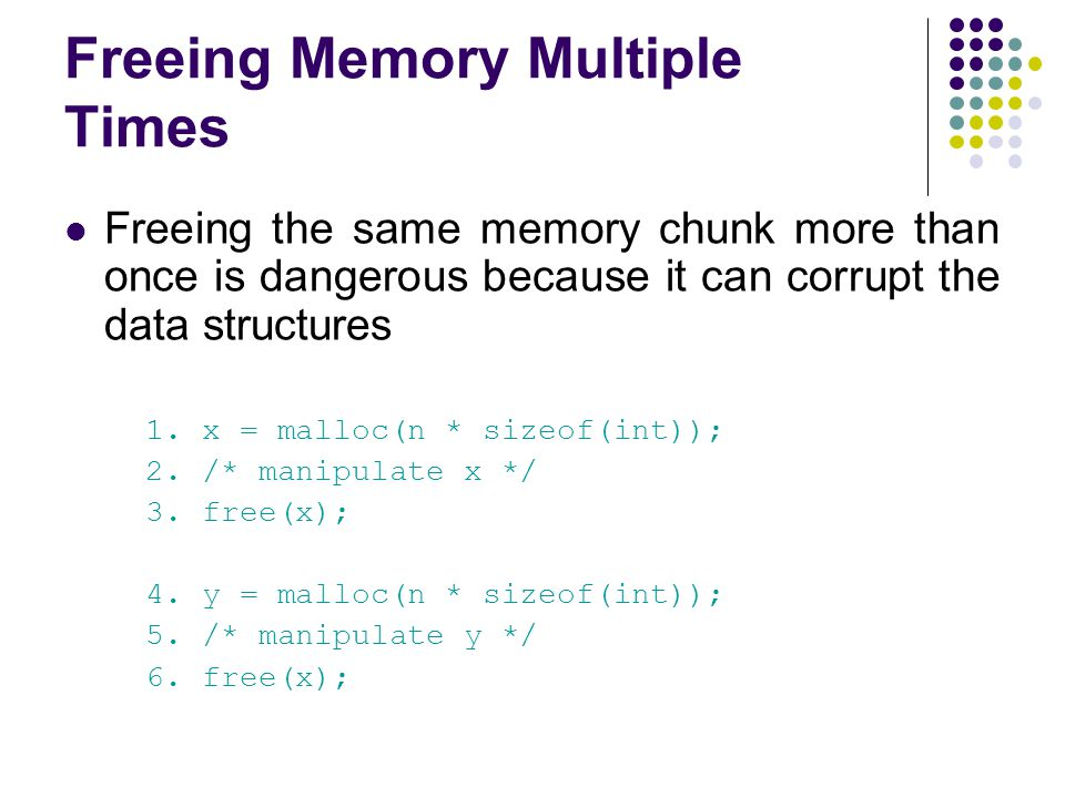 Freeing Memory Multiple Times