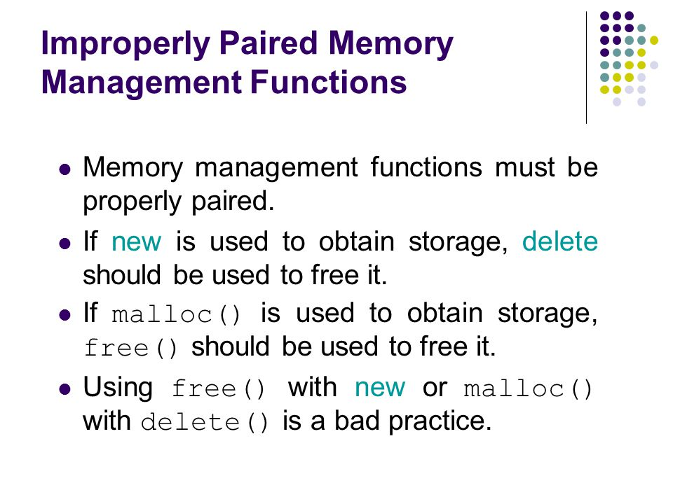 Improperly Paired Memory Management Functions