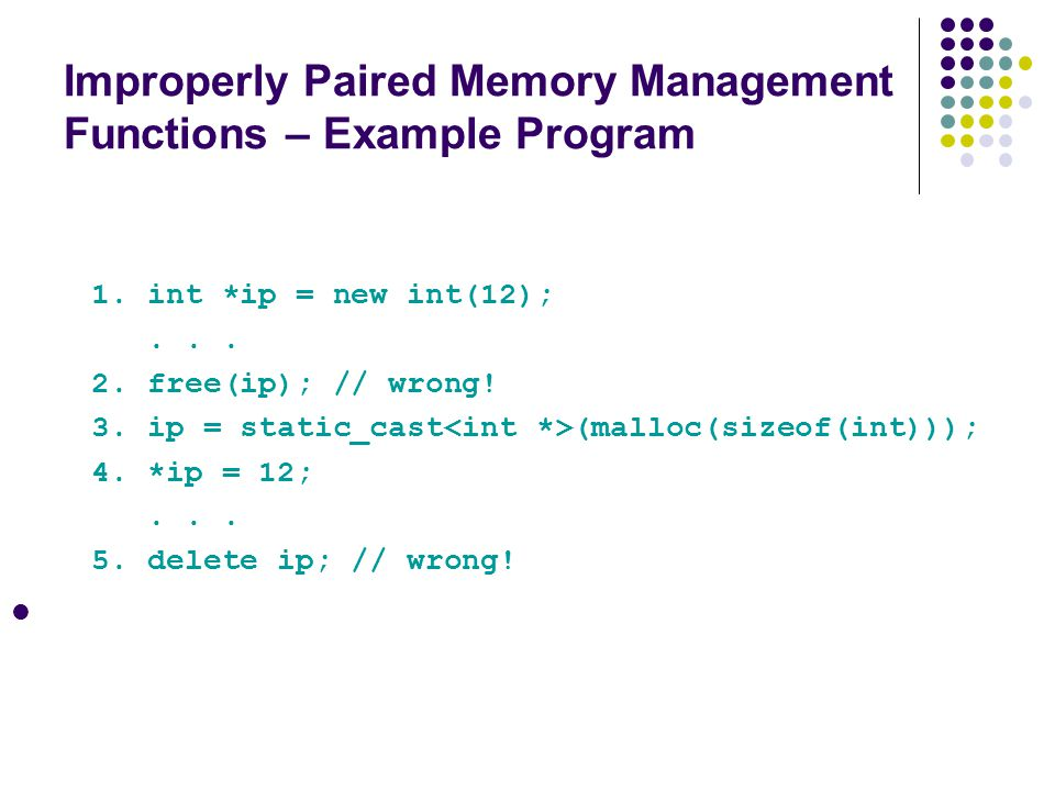 Improperly Paired Memory Management Functions – Example Program