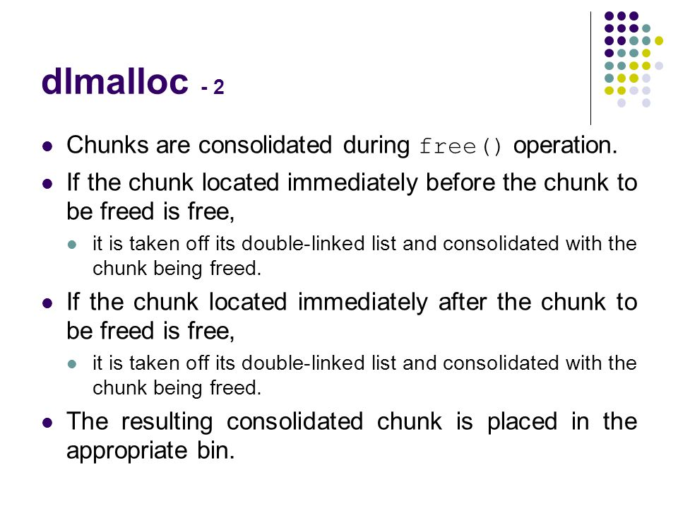 dlmalloc - 2 Chunks are consolidated during free() operation.