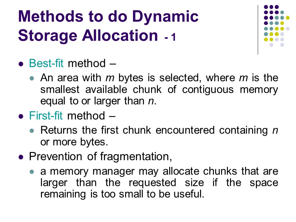Methods to do Dynamic Storage Allocation - 1