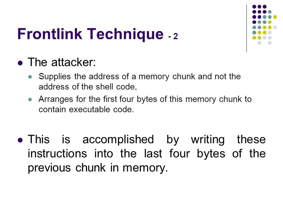 Frontlink Technique - 2 The attacker: