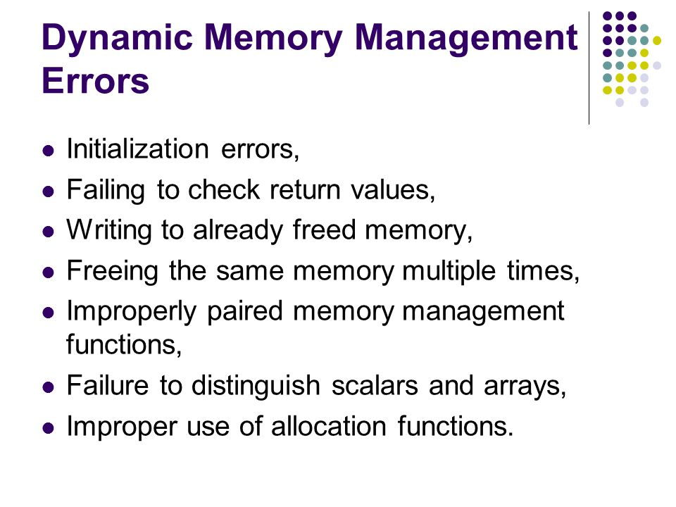 Dynamic Memory Management Errors