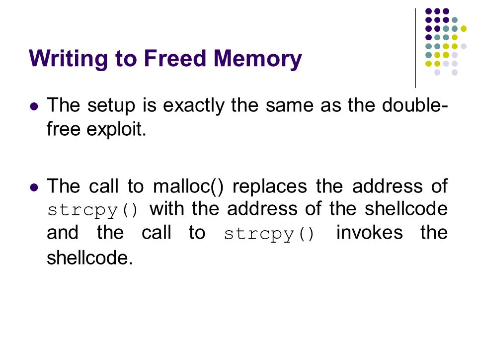 Writing to Freed Memory