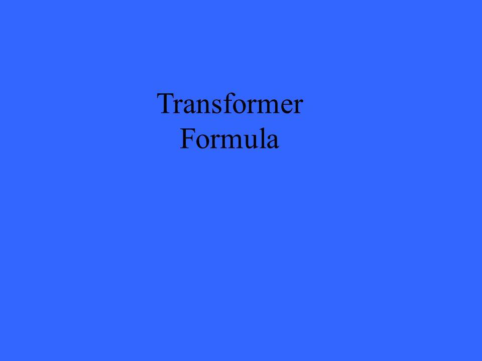 Transformer Formula