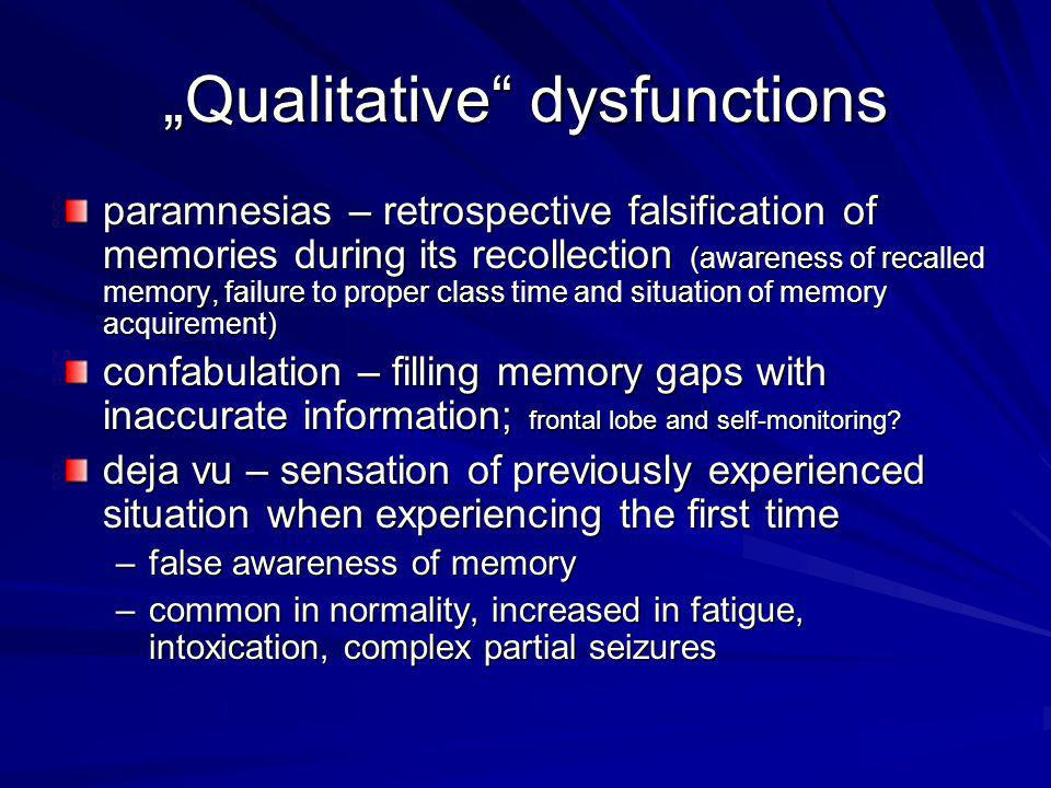 """Qualitative dysfunctions"