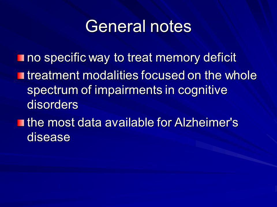 General notes no specific way to treat memory deficit