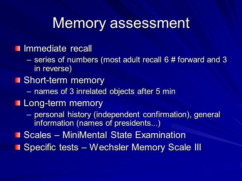 Memory assessment Immediate recall Short-term memory Long-term memory