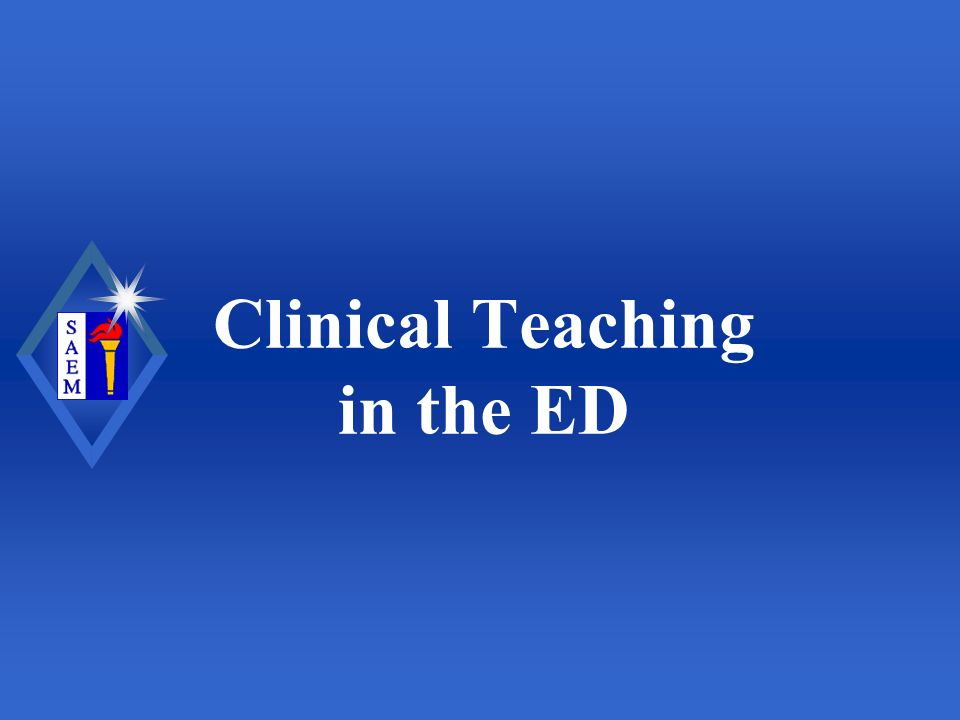 Clinical Teaching in the ED