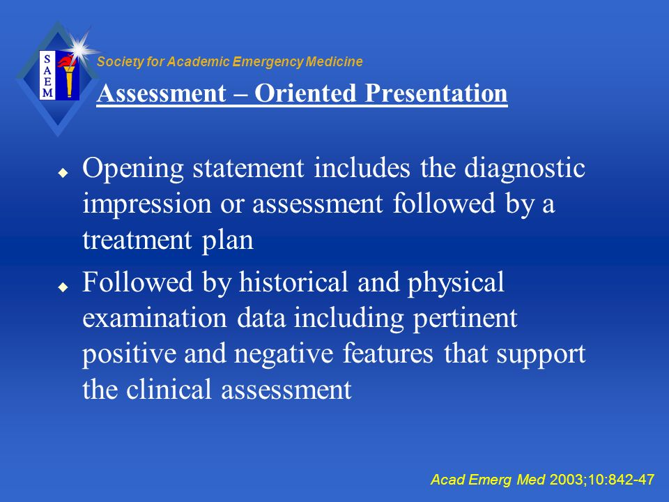 Assessment – Oriented Presentation