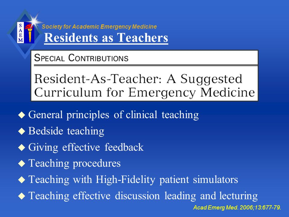 Residents as Teachers General principles of clinical teaching