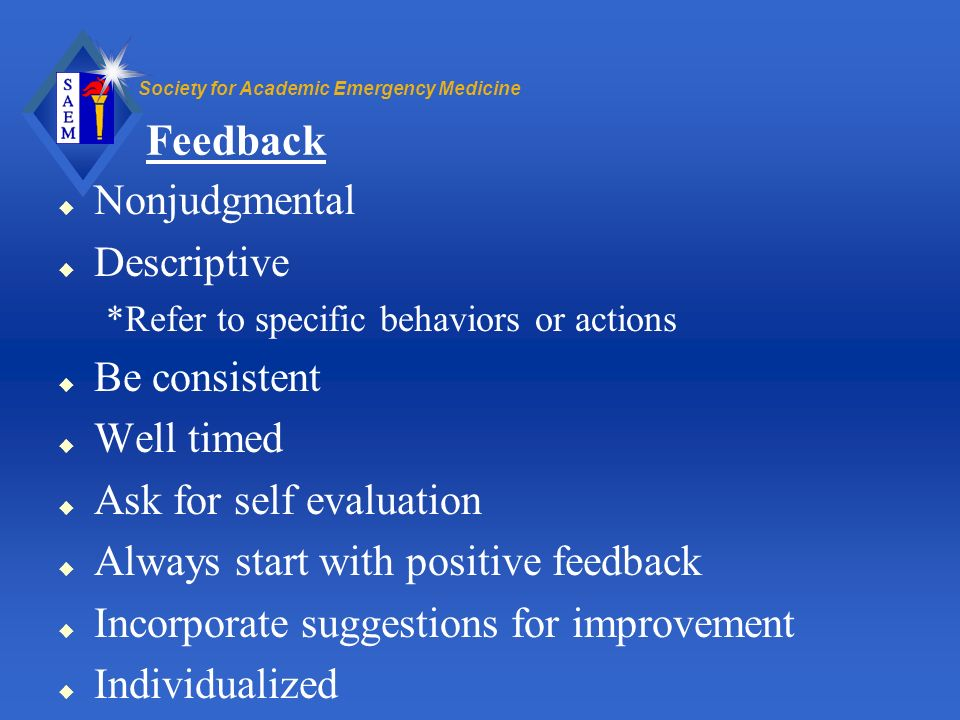Feedback Nonjudgmental Descriptive Be consistent Well timed