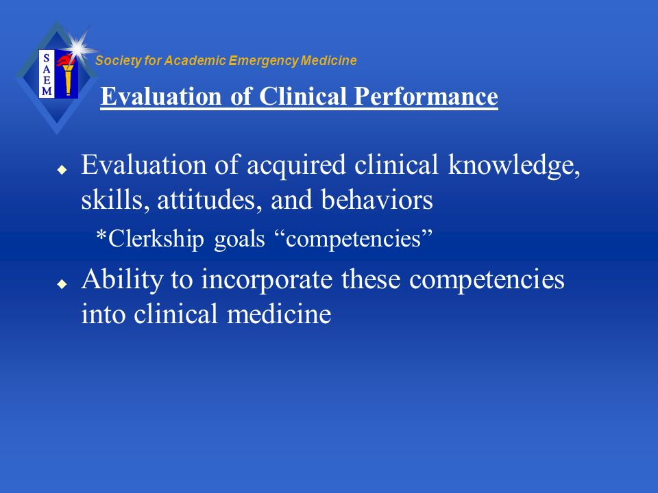 Evaluation of Clinical Performance