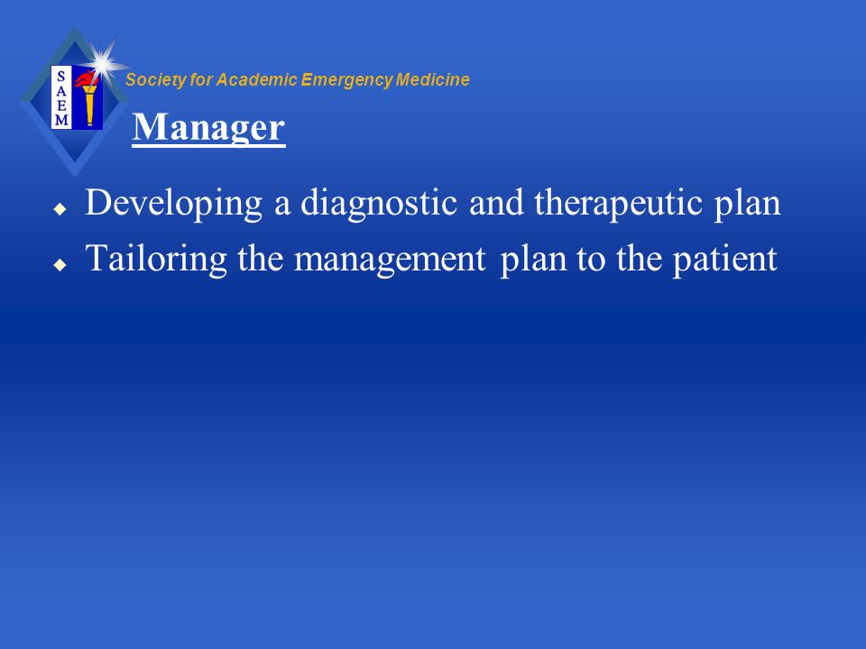 Manager Developing a diagnostic and therapeutic plan