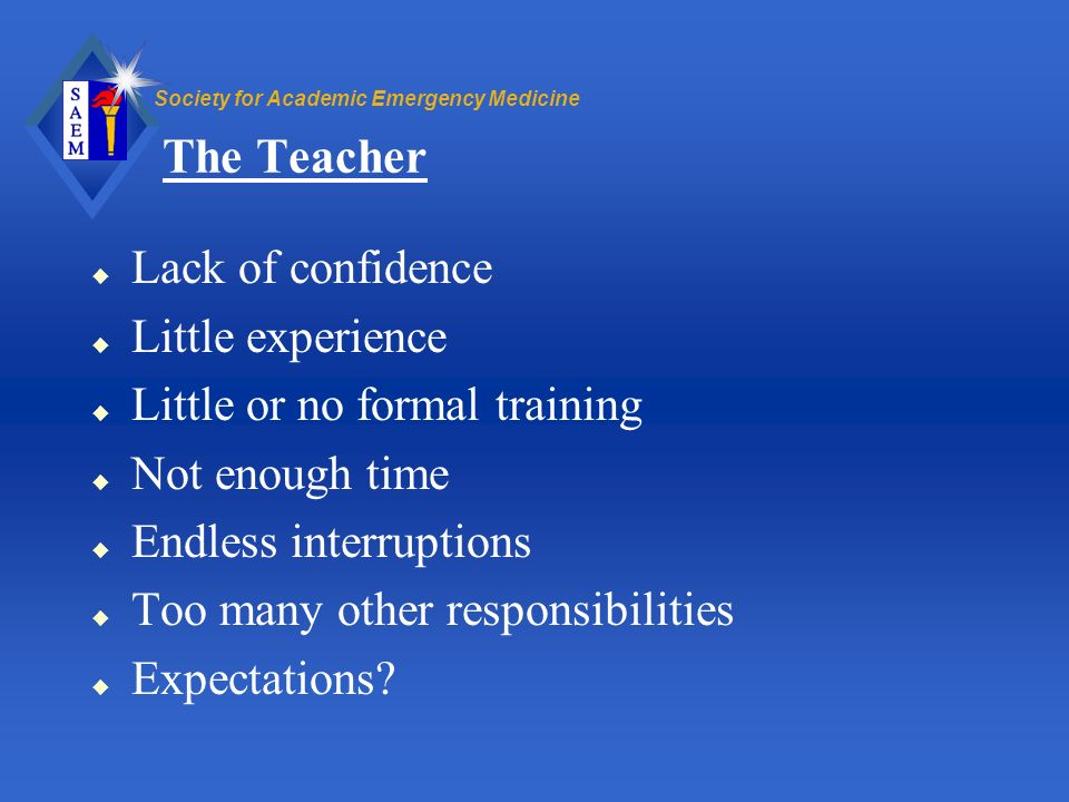 The Teacher Lack of confidence Little experience