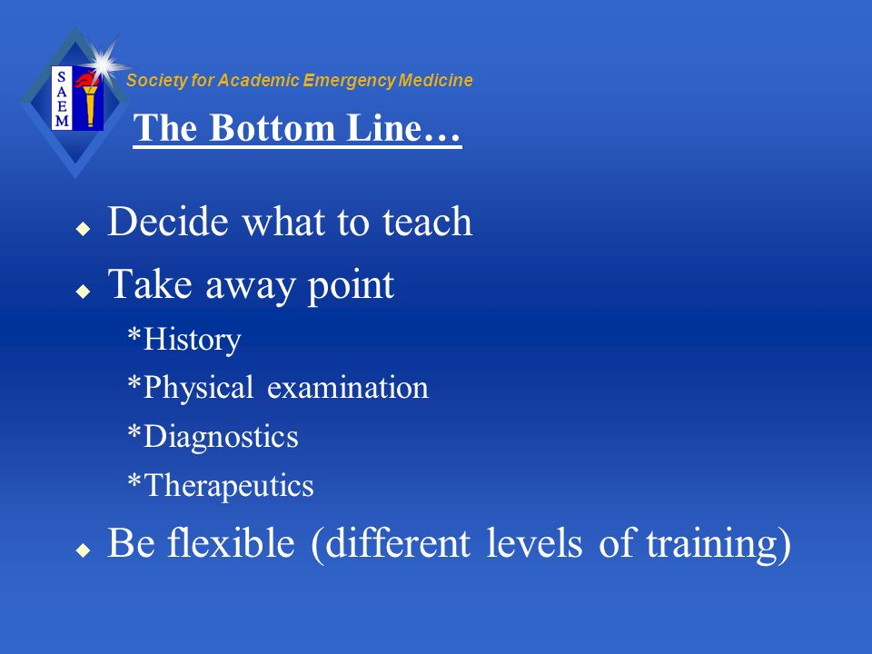 Be flexible (different levels of training)