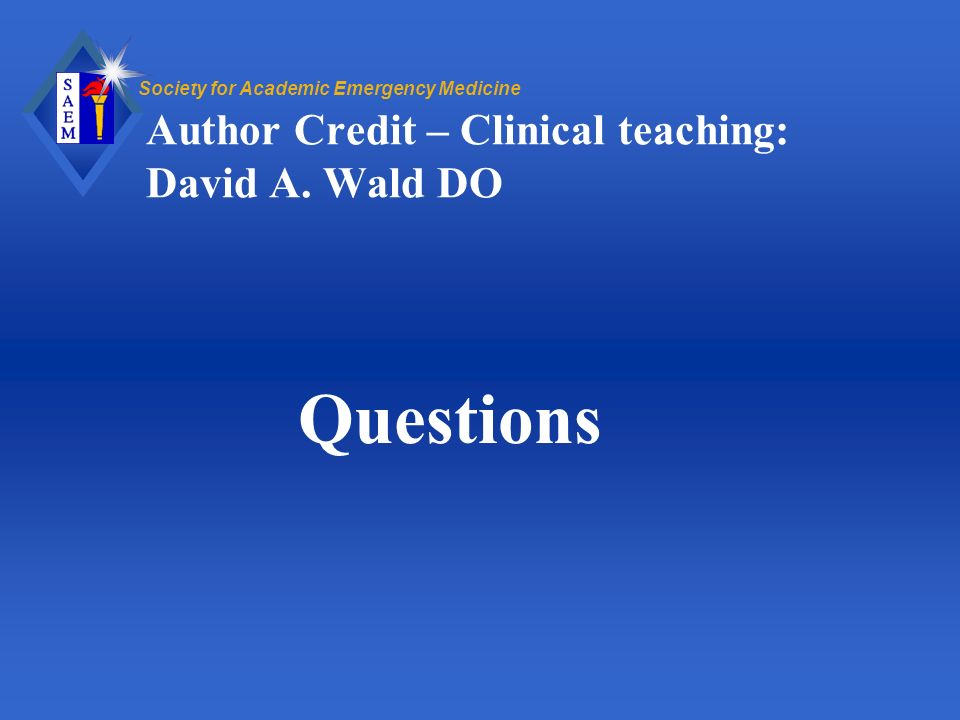 Author Credit – Clinical teaching: David A. Wald DO