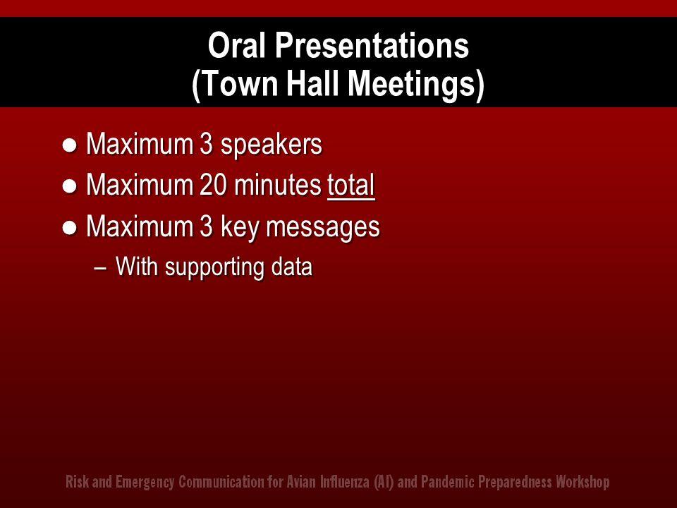 Oral Presentations (Town Hall Meetings)