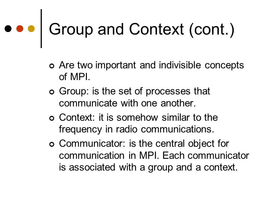 Group and Context (cont.)