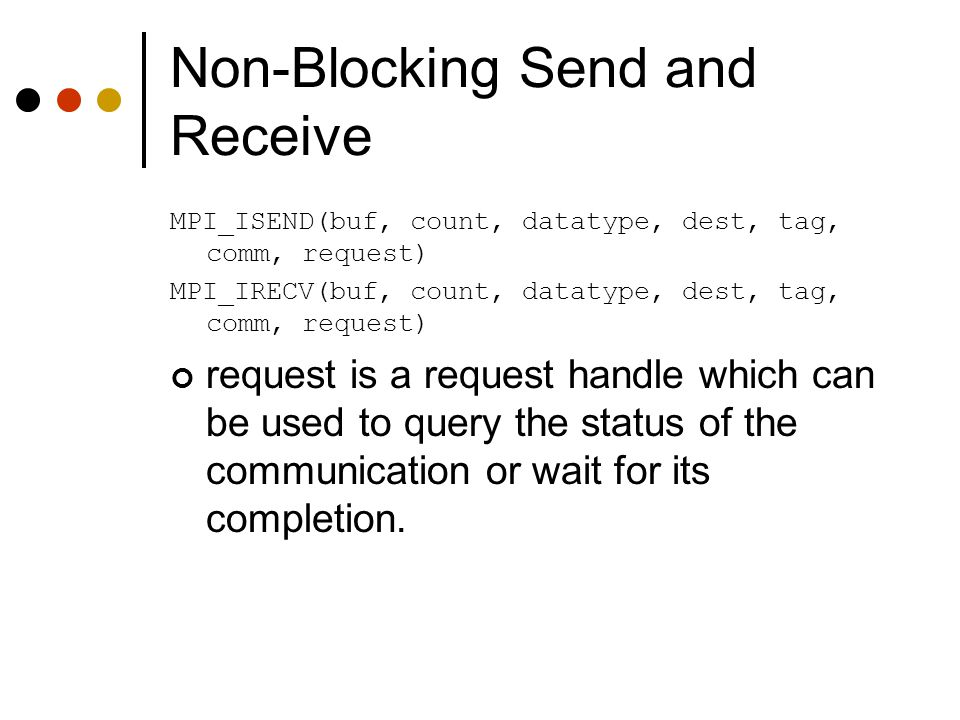 Non-Blocking Send and Receive