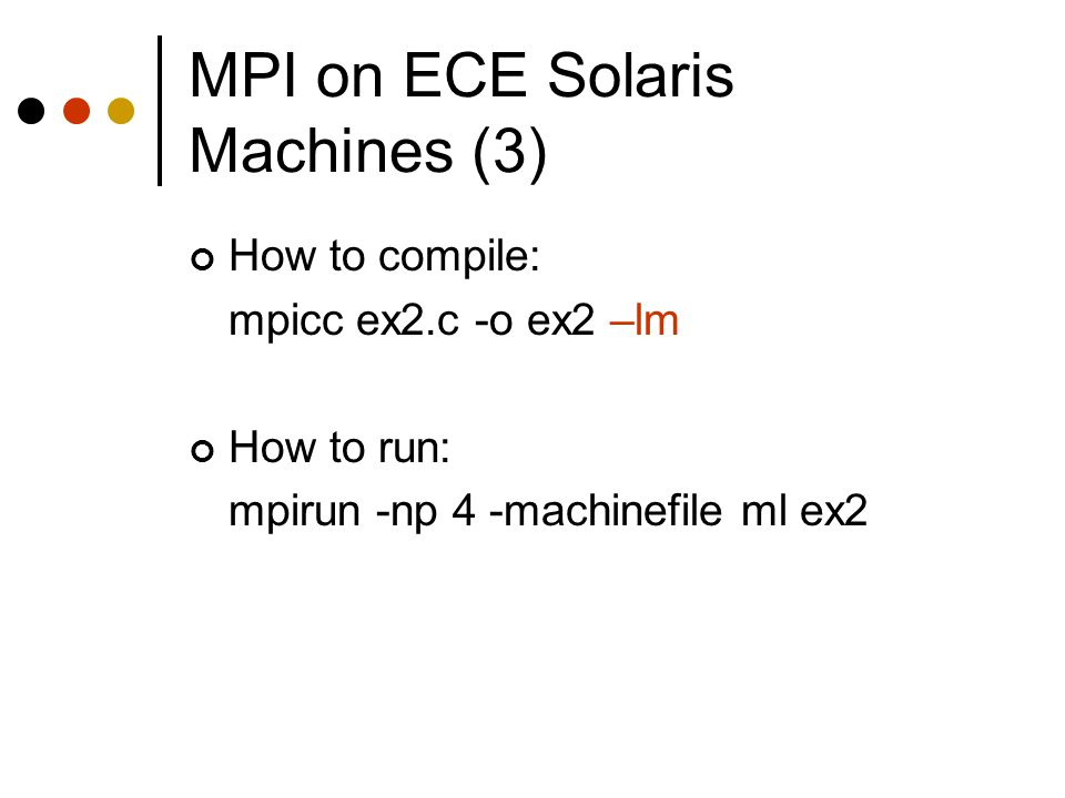 MPI on ECE Solaris Machines (3)