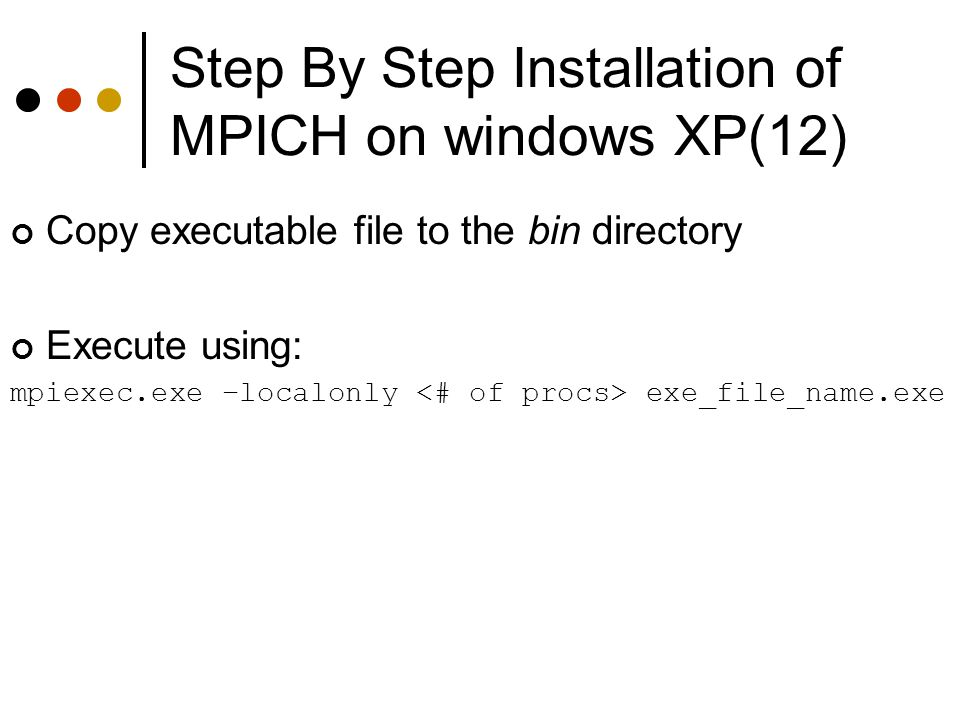 Step By Step Installation of MPICH on windows XP(12)