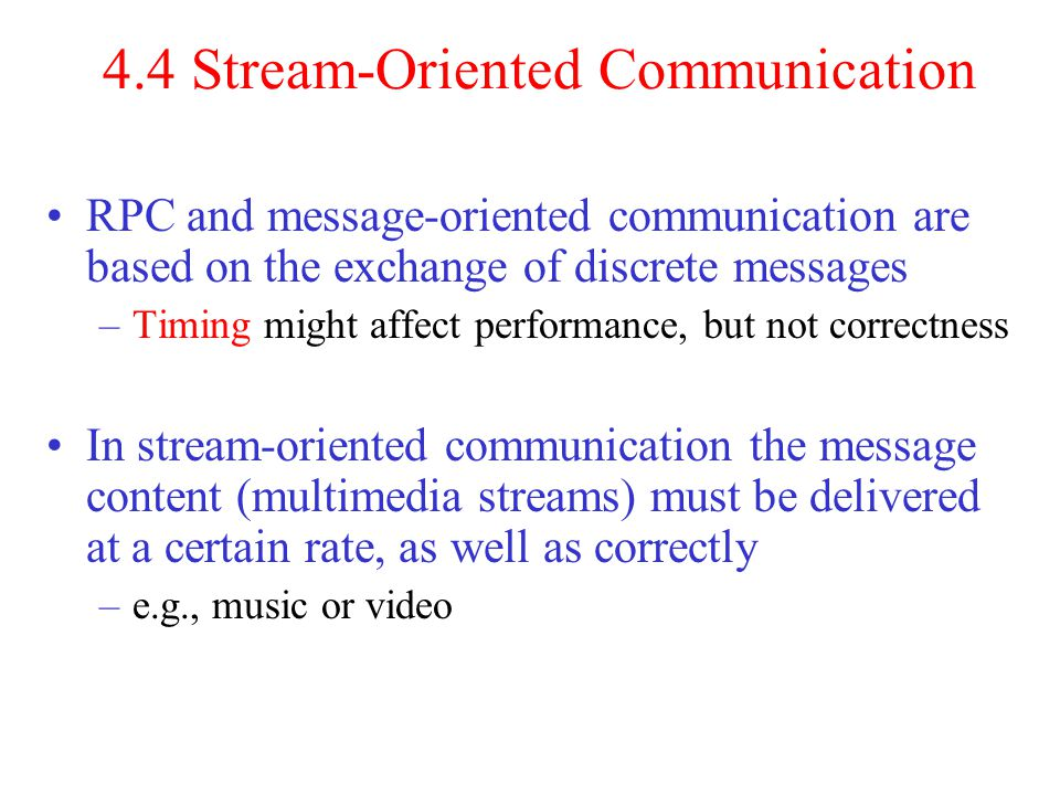 4.4 Stream-Oriented Communication