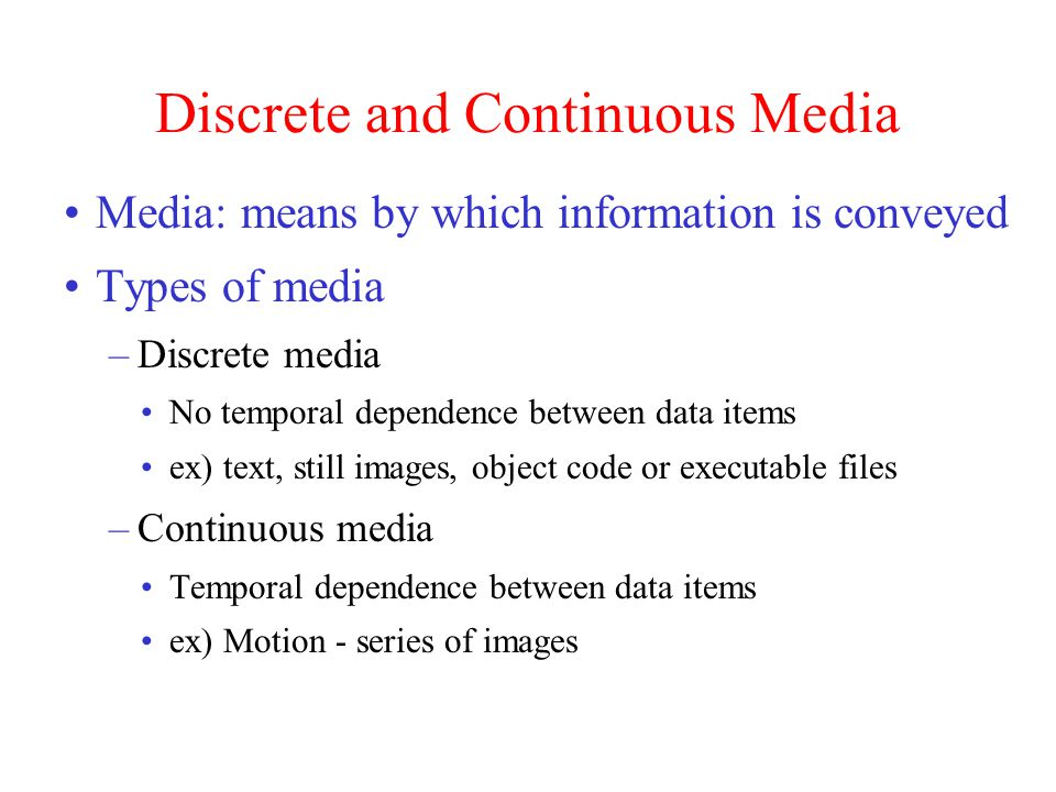 Discrete and Continuous Media