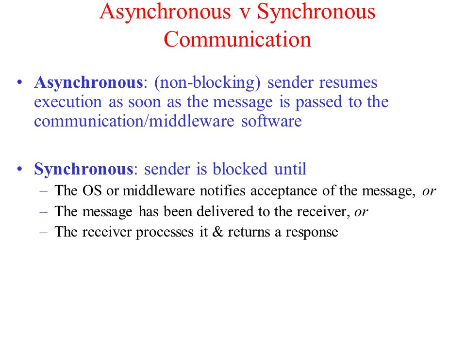 Asynchronous v Synchronous Communication