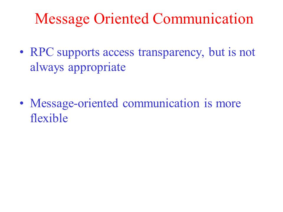 Message Oriented Communication