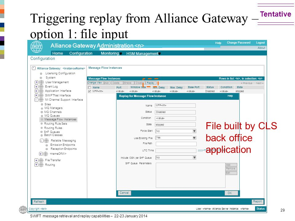 Triggering replay from Alliance Gateway – option 1: file input