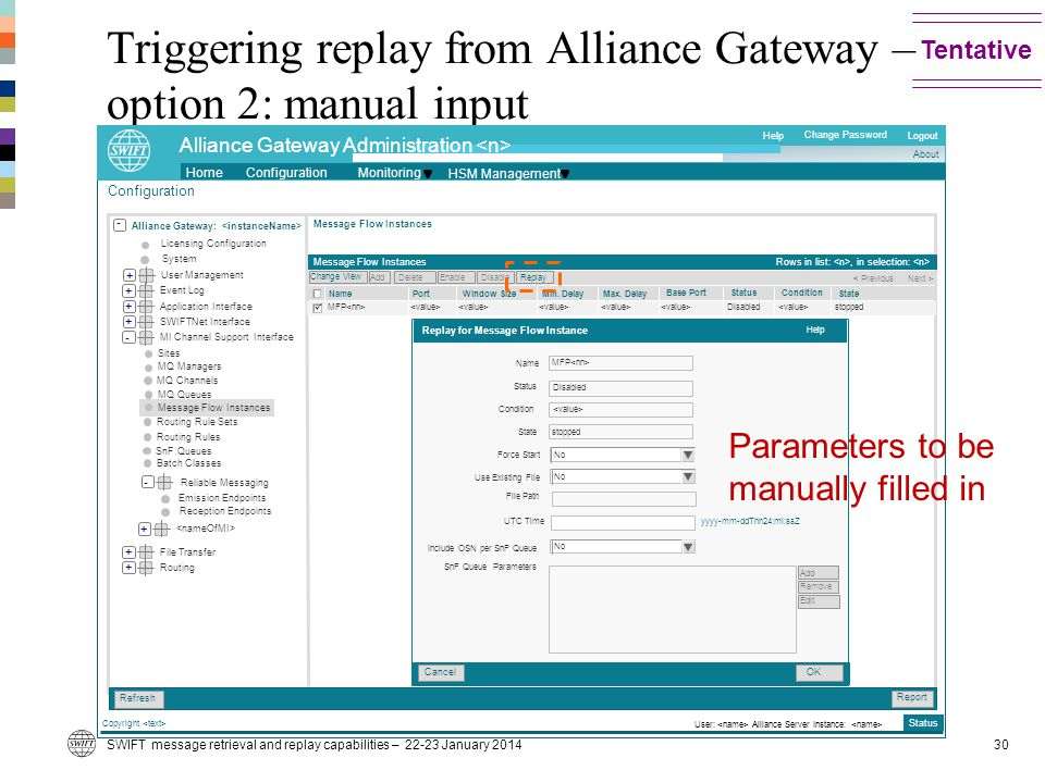 Triggering replay from Alliance Gateway – option 2: manual input