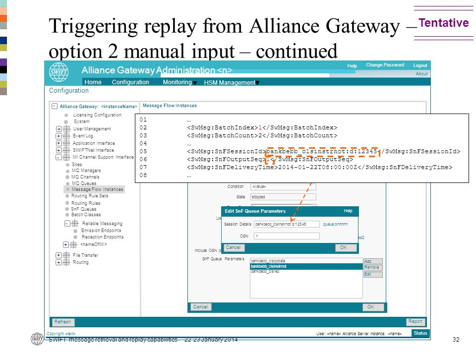 . Tentative. Triggering replay from Alliance Gateway – option 2 manual input – continued. Copyright <text>