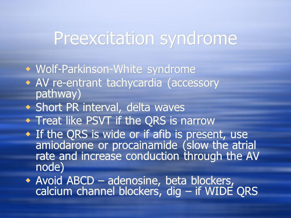 Preexcitation syndrome