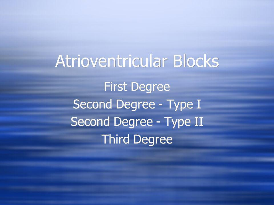 Atrioventricular Blocks