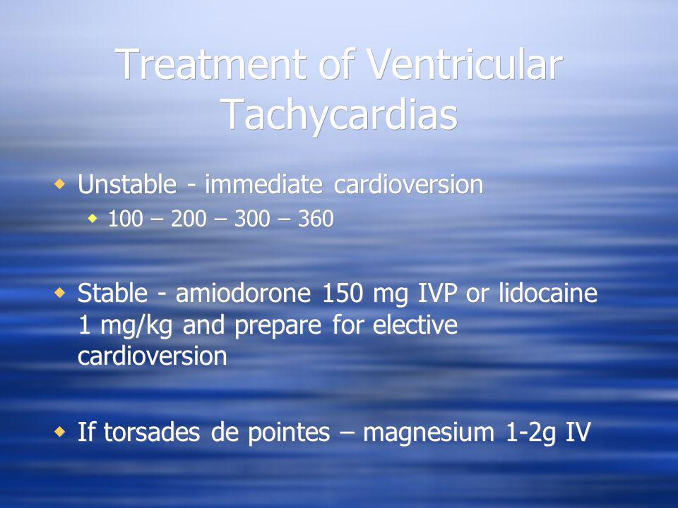 Treatment of Ventricular Tachycardias
