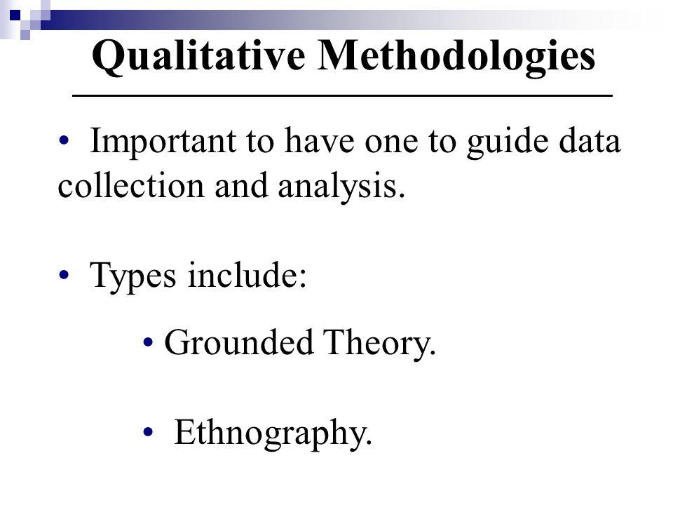 Qualitative Methodologies