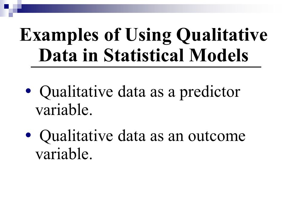 Examples of Using Qualitative Data in Statistical Models