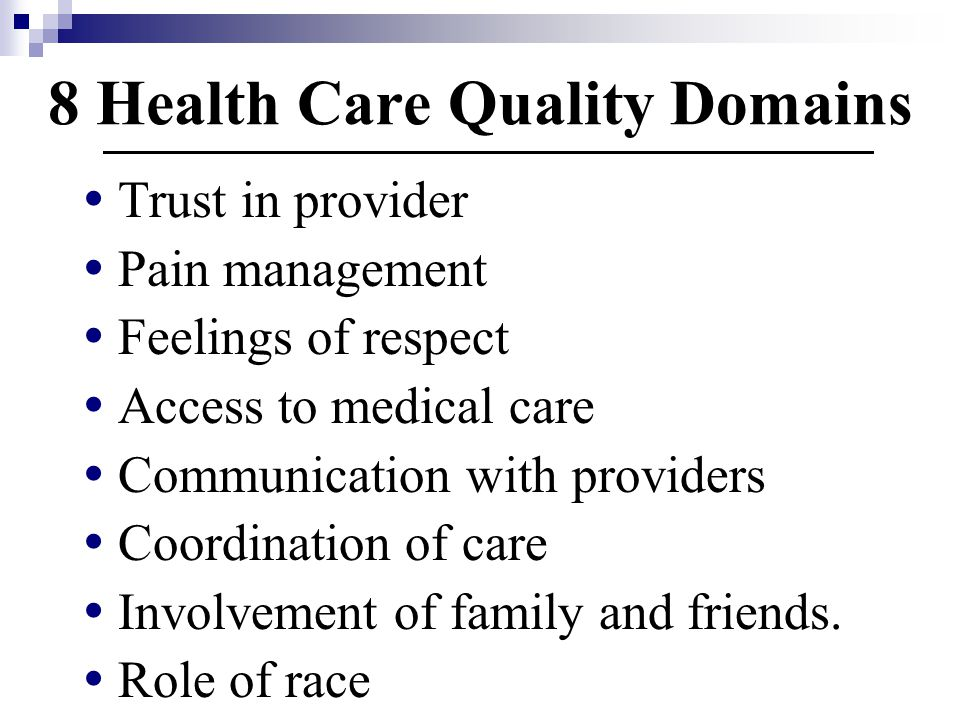 8 Health Care Quality Domains