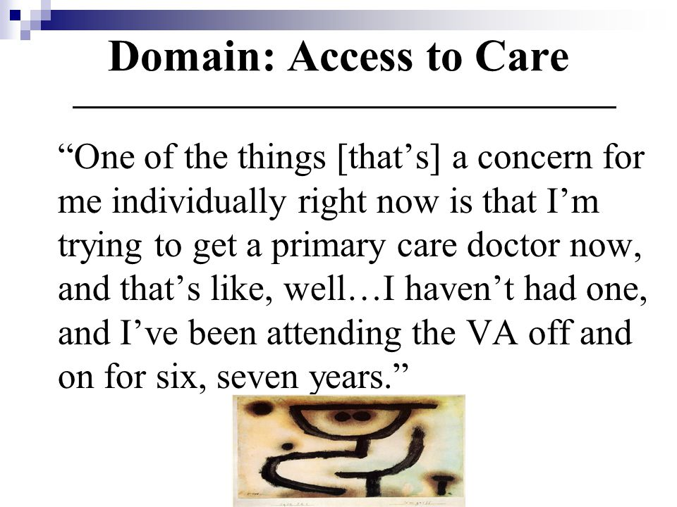 Domain: Access to Care