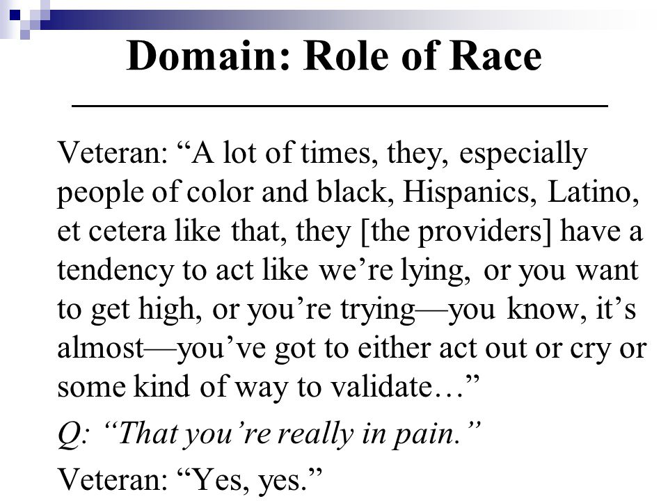 Domain: Role of Race