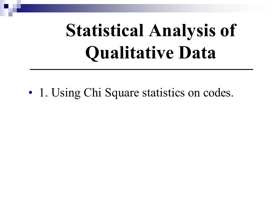 Statistical Analysis of Qualitative Data