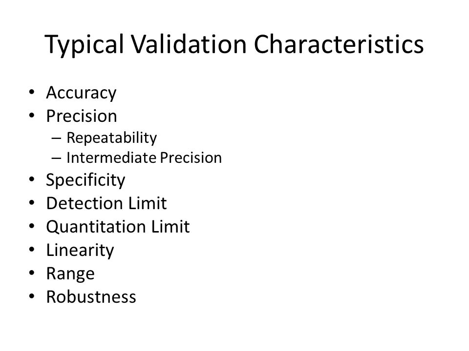 Typical Validation Characteristics
