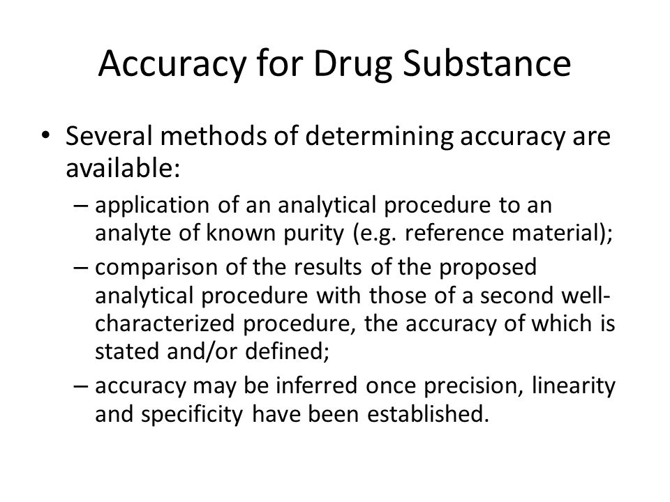 Accuracy for Drug Substance