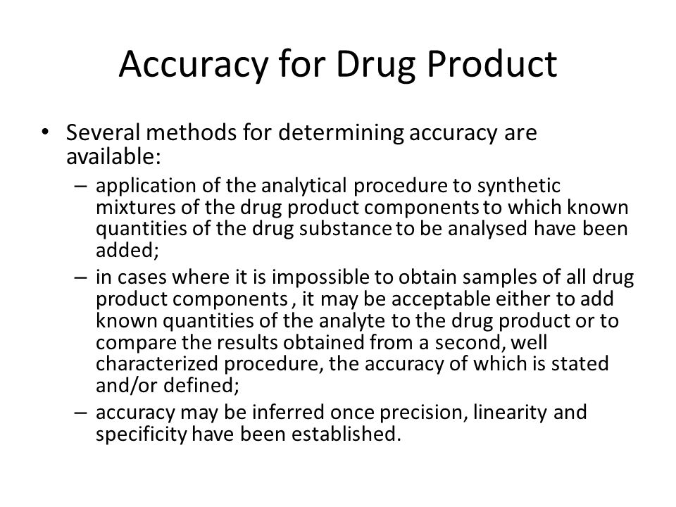 Accuracy for Drug Product