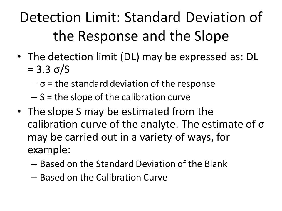 Detection Limit: Standard Deviation of the Response and the Slope