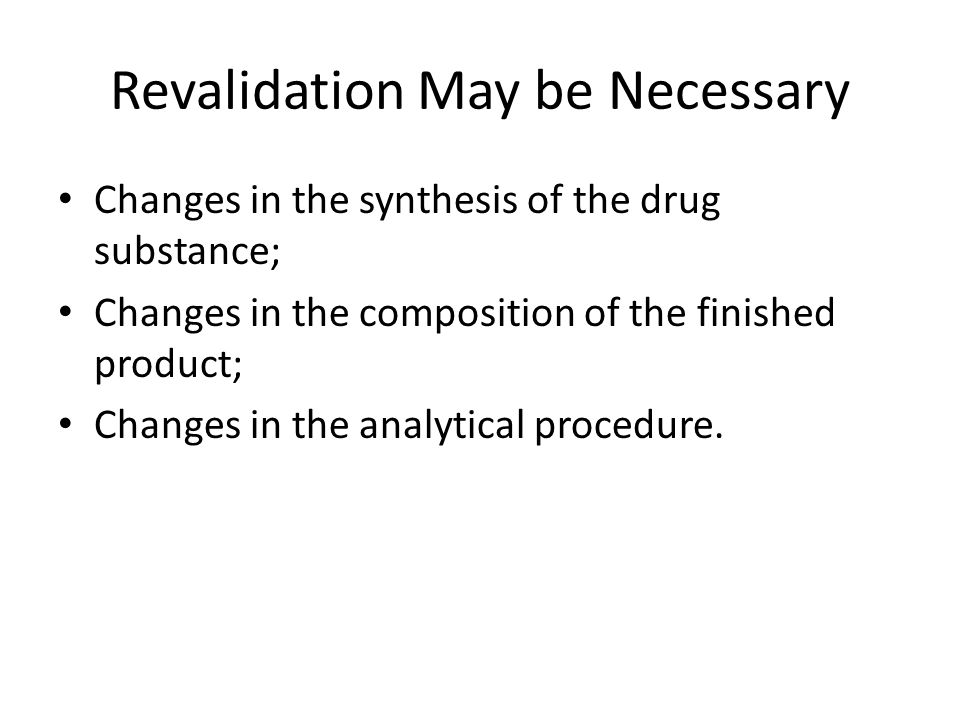 Revalidation May be Necessary